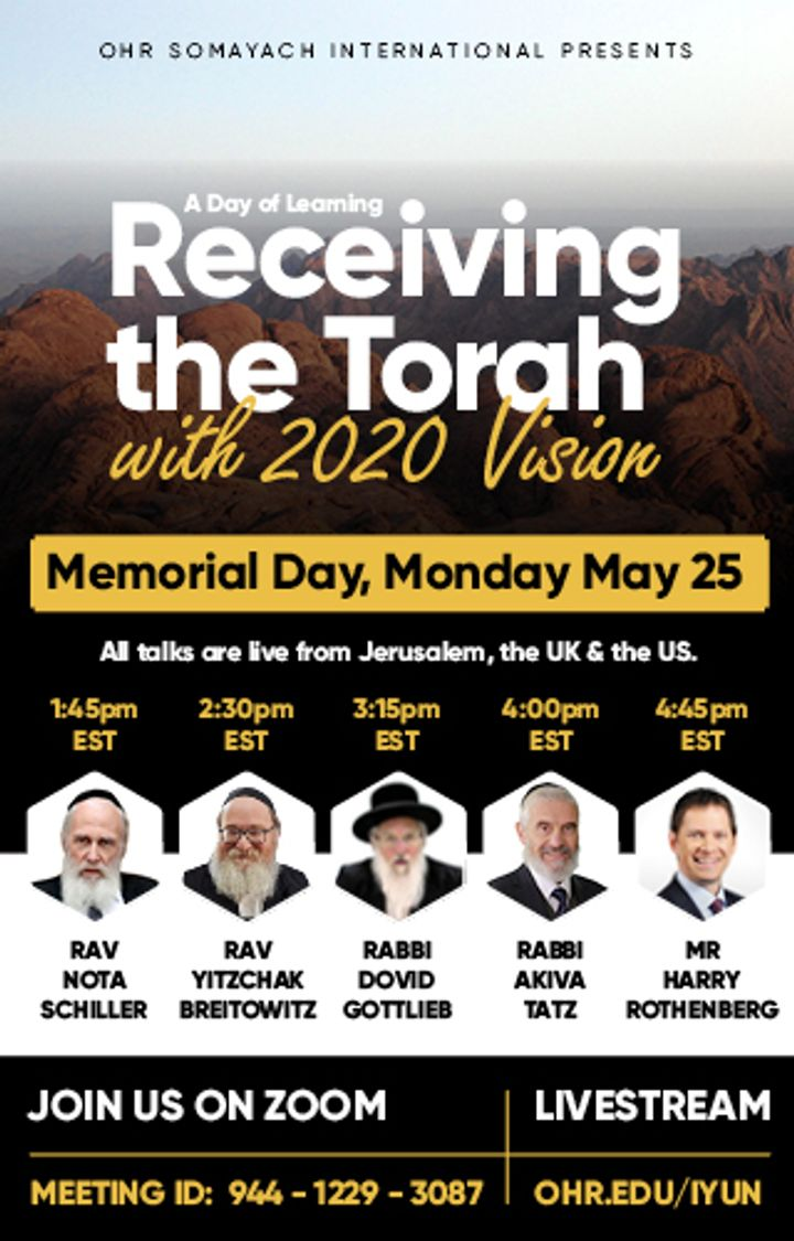 Live Stream Today, May 25! Ohr Samayach International Presents: Receiving the Torah with 2020 Vision 1